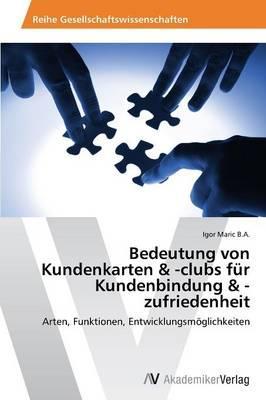 Bedeutung von Kundenkarten & -clubs für Kundenbindung & -zufriedenheit