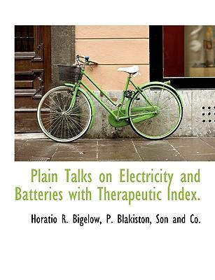 Plain Talks on Electricity and Batteries with Therapeutic Index