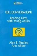 Reel conversations