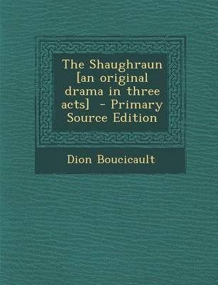 The Shaughraun [An O...