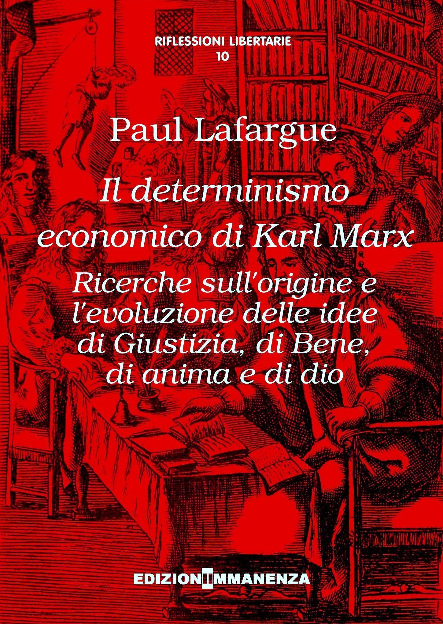 Il determinismo economico di Karl Marx