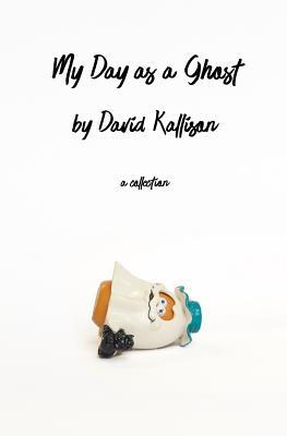 My Day As a Ghost