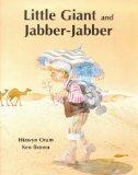 Little Giant and Jabber-jabber