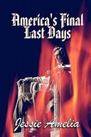 America's Final Last Days