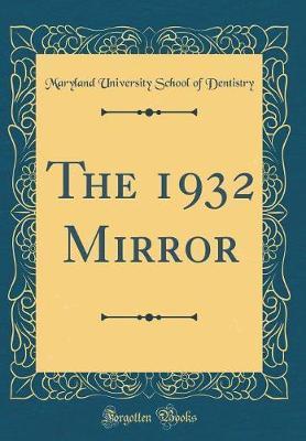 The 1932 Mirror (Classic Reprint)