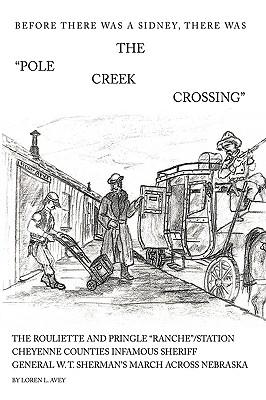 The Pole Creek Crossing