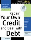 Repair Your Own Credit and Deal With Debt