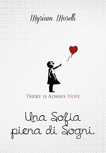 Una Sofia piena di sogni