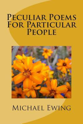 Peculiar Poems for Particular People