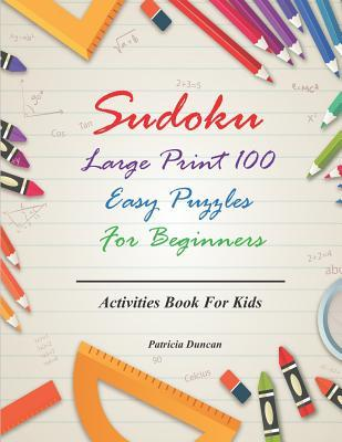 Sudoku Large Print 100 Easy Puzzles For Beginners