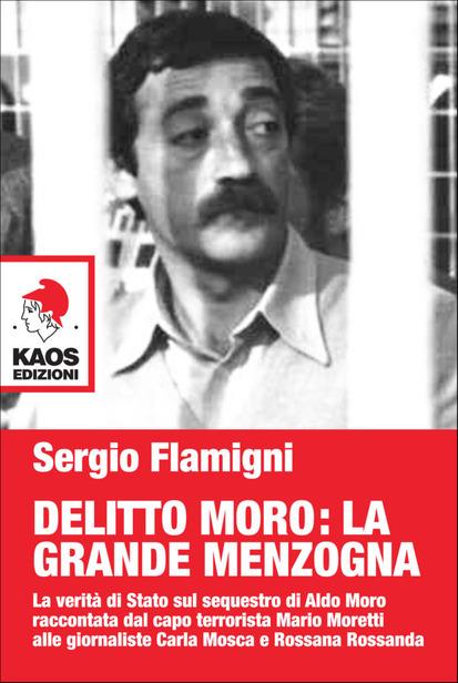 Delitto Moro: la grande menzogna