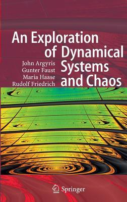 An Exploration of Dynamical Systems and Chaos