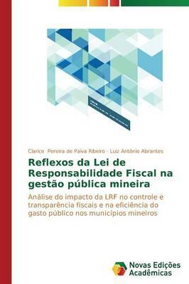 Reflexos da Lei de Responsabilidade Fiscal na gestão pública mineira
