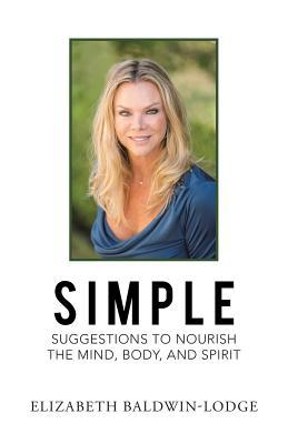 Simple Suggestions to Nourish the Mind, Body, and Spirit