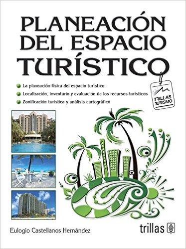 Planeación del espacio turístico