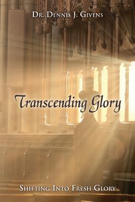 Transcending Glory