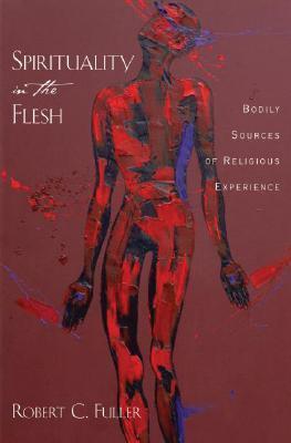Spirituality in the Flesh