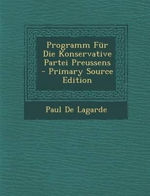 Programm Fur Die Konservative Partei Preussens