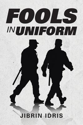 Fools in Uniform