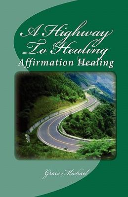 A Highway to Healing