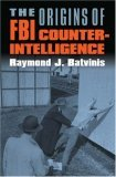 The Origins of FBI Counterintelligence