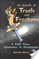 In Search of Truth and Freedom
