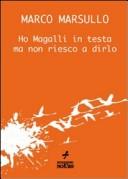 Ho Magalli in testa....