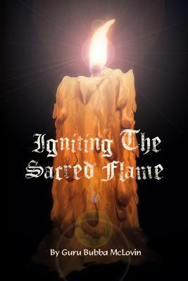 Igniting the Sacred Flame