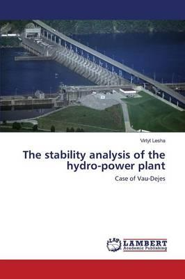 The stability analysis of the hydro-power plant