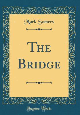 The Bridge (Classic ...