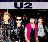 The Complete Guide to the Music of U2