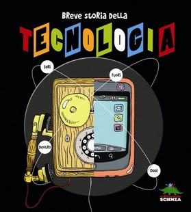 Breve storia della tecnologia