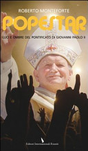 Popestar: Luci e ombre del pontificato di Giovanni Paolo II