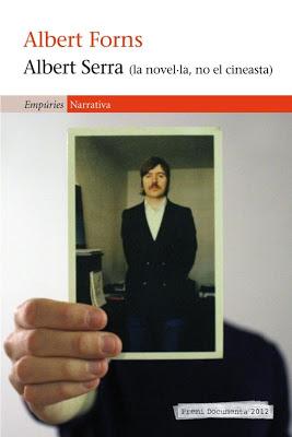 Albert Serra (la novel·la, no el cineastas)