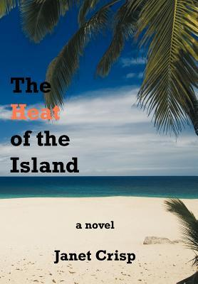 The Heat of the Island