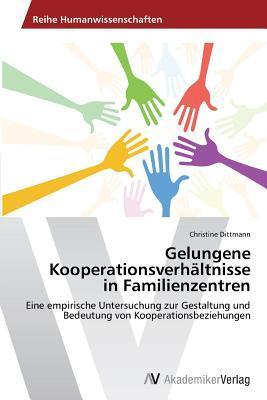 Gelungene Kooperationsverhältnisse in Familienzentren
