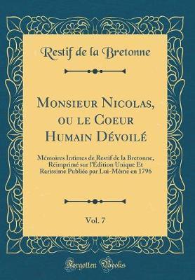 Monsieur Nicolas, ou le Coeur Humain Dévoilé, Vol. 7