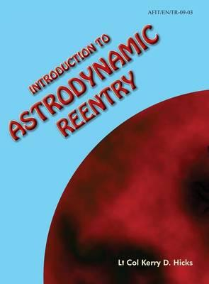 Introduction to Astrodynamic Reentry