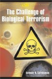 The Challenge of Biological Terrorism
