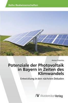 Potenziale der Photovoltaik in Bayern in Zeiten des Klimwandels