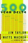 The 500-Year Delta