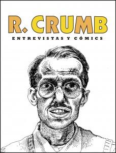 Robert Crumb: Entrevistas y cómics
