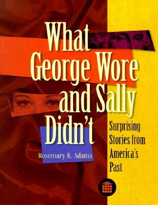 What George Wore and Sally Didn't