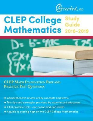 CLEP College Mathematics Study Guide 2018-2019