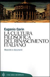 La cultura filosofica del Rinascimento italiano