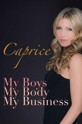My Boys, My Body, My Business