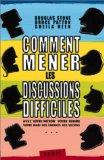 Comment mener les discussions difficiles