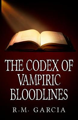 The Codex of Vampiric Bloodlines