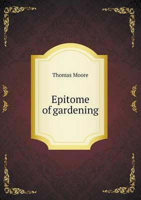 Epitome of Gardening
