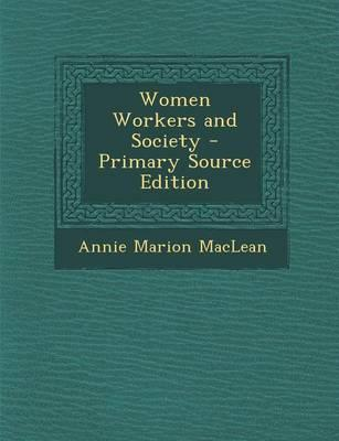 Women Workers and Society